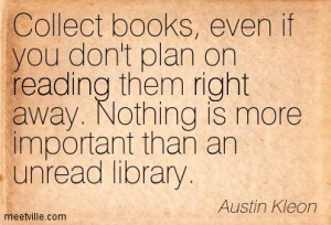 collect books even if you dont plan on reading them right away