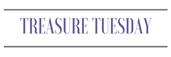 Treasure Tuesday
