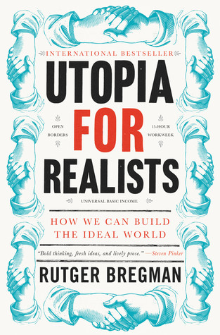 Utopia for Realists by Rutget Bregman
