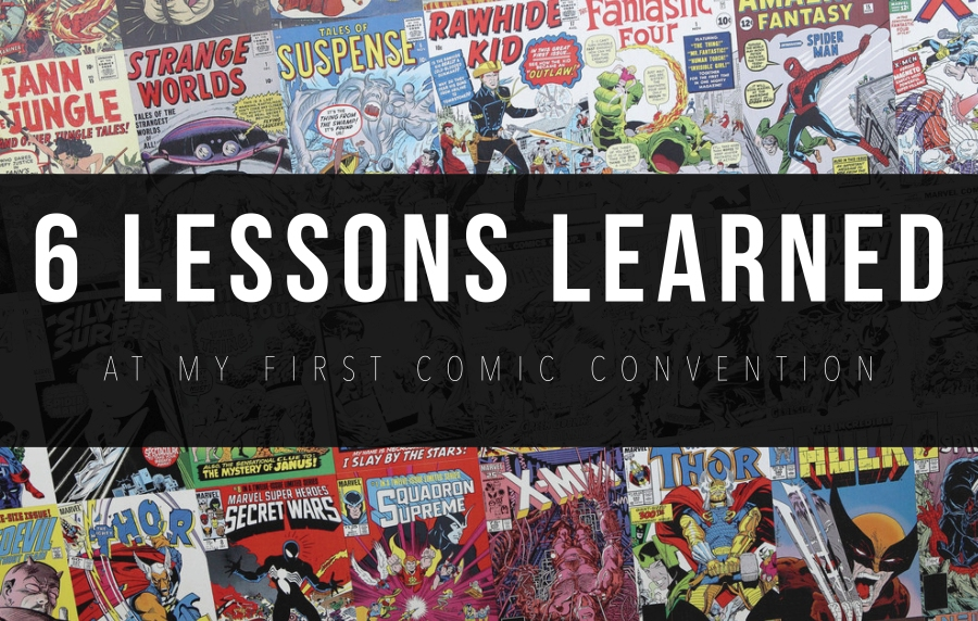 lessons learned at a comic con